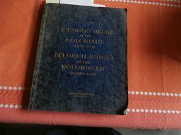 Le Congo Belge Et Ses Coloniaux - Belgisch Kongo En Zijn Kolonialen (1953) RARE - Histoire