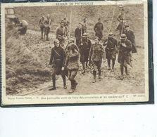 Théme-MILITARIA-Avec Nos POILUS-Une Patrouille Vient De Faire Des Prisonniers Et Les Ramène Au P.C  Guerre 1914 - War 1914-18