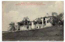 CPA    GUERRE EN LORRAINE 1914  -   LUNEVILLE  -  LA FERME DE SAINTE ANNE EN RUINES - Guerre 1914-18