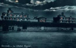 CPA - OSTENDE - Le CHÂLET ROYAL (photo De Nuit) - Edition ? - Oostende