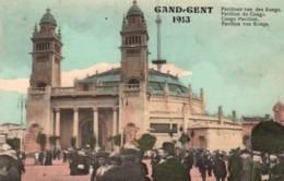 CPA - GAND - EXPO 1913 - PAVILLON Du CONGO - Edition P.P - Gent