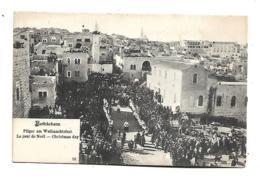 BETHLEHEM  PILGER AM WEIHNACHTSFEST LE JOUR DE NOËL CHRISTMAS DAY - Palästina