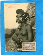 A O F-Sénégal - Colonies-gros Plan Femme Foulah  Seins Nus - -années 1910-éditionFortier - Dahomey