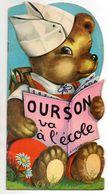 LIVRE ENFANT - OURSON VA A L'ECOLE - ILLUSTRATEUR JEANNE LAGARDE - Livres, BD, Revues