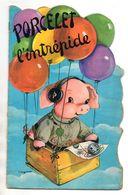 LIVRE ENFANT - PORCELET L'INTREPIDE - ILLUSTRATEUR JEANNE LAGARDE - Livres, BD, Revues