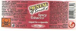 MENTAL 4 SMOKE SPICY TOBACCO LIQUID FOR E-CIGARETTE ETICHETTA FLACONE ITALY - Articoli Pubblicitari