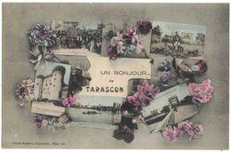 TARASCON : UN BONJOUR DE TARASCON SOUVENIR MULTIVUES AVEC 5 POSES - Tarascon