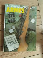 Le Grand Album Des Armes N° 113 Au N° 118 1983 Poignards De Tranchées... - Books