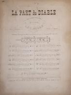 Spartiti - La Part Du Diable  De D. F. E. Auber - Romance Per Piano - Vieux Papiers