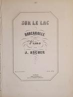 Spartiti - Sur Le Lac - Barcarolle Pour Piano Par J. Ascher - Vieux Papiers
