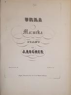 Spartiti - Urka - Mazurka Pour Piano Par J. Ascher - Vieux Papiers