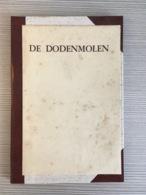 De Dodenmolen, Fragment Uit Der Tod Von Ypern, Uit Het D Naar Het NL Vertaald. Regio: Langemark. 38 Blzn. - Guerra 1914-18