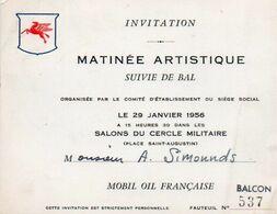 V8CP  Mobil Oil Invitation Matinée Artistique Et Bal Cercle Militaire Place St Augustin Paris En 1956 - Vieux Papiers
