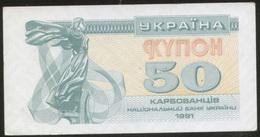Ukraine 50 Karbovanets 1991 Pick 86 AUNC - Ukraine