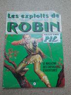 BD Sélection Pif: Les Exploits De Robin Des Bois, DR.Justice, Teddy Ted....4B0820 - Livres, BD, Revues