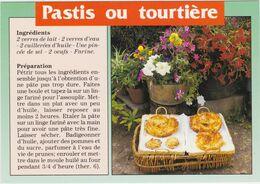 RECETTE DE CUISINE Le Pastis Ou Tourtiere - Ricette Di Cucina