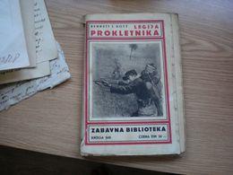 Bennett J Doty Legija Prokletnika Zabavna Biblioteka Zagreb 1934 200 Pages - Libri, Riviste, Fumetti