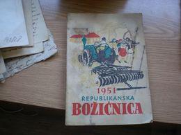 1951 Republikanska Bozicnica Zagreb 1950 176 Pages - Slavische Talen