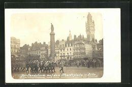 59 Lille, Der Landsturm Auf Dem La Place Du Marché Marktplatz Groupe Musique Militaire Militaria Soldaten - Lille