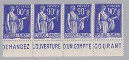 FRANCE : Paix 90c Bleu En Bande De 4 Pub DEMANDEZ L'OUVERTURE D'UN COMPTE COURANT Neuf XX - Advertising
