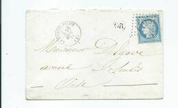 N°YT 60A Sur Lettre De La Ferté Milon  Pour Senlis Oise 1871 Cachet OR - 1849-1876: Periodo Clásico