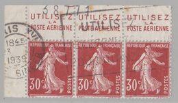 FRANCE :  Semeuse 30c En Bande De 3 Haut De Feuille  Pub UTILISEZ LA POSTE AERIENNE (o) CaD De 1939 - Advertising
