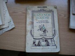 Razgovor Ugodni Zabavni Kalendar 1930 Drustvo S V Jeronima Zagreb - Libri, Riviste, Fumetti
