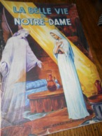 La Belle Vie De Notre Dame Agnes Richomme Fleurus - Non Classés