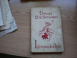 Svoji Na Svome Lovre Katic Hrvatska Povjest Za Arpadovaca - Slavische Talen