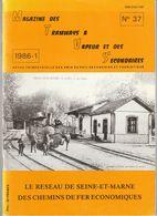 MAGAZINE DES TRAMWAYS A VAPEUR ET DES SECONDAIRES N° 37 - LE RÉSEAU DE SEINE ET MARNE 1986 - Railway & Tramway