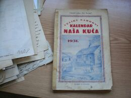 Veliki Narodni Kalendar Nasa Kuca 1931  Subotica - Slavische Talen