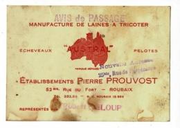 """Carte De Visite - Avis De Passage """" Manufacture De Laines à Tricoter Austral """" Etablissements Pierre Prouvost à Roubaix - Advertising"""