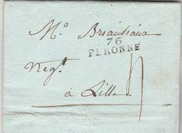 LAC Marque Postale 76 PERONNE Somme 3/9/1808 à Lille Nord VOIR DESCRIPTION - 1801-1848: Vorläufer XIX