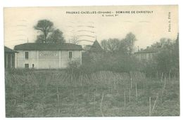 33 - PRIGNAC CAZELLES Domaine De Christoly... - France