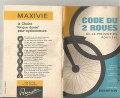 CODE DU 2 ROUES De La PREVENTION ROUTIERE ,1962 , Guide Touristique , 22 Pages , 7 Scans , Frais Fr 2.65 E - Auto