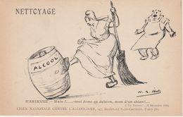 LIGUE NATIONALE CONTRE L'ALCOOLISME Nettoyage Marianne Tonneau D'Alcool Illustrateur IBELS VOIR DOS - Sonstige