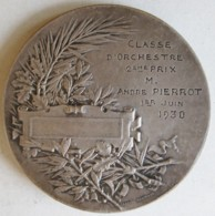 Médaille Classe D'Orchestre 2eme Prix Offert à A. Pierrot 1 Juin 1930, Par Desaide Et A. Bertrand - Francia