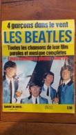 SPECIAL JEUNESSE LES BEATLES 4 GARCONS DANS LE VENT 200 PHOTOS  TOUTES LES CHANSONS DU FILM 1964 PARFAIT ETAT INTERIEUR - Cinema