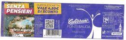 CALIZZANO FONTI BAUDA  0.5 L. ACQUA FRIZZANTE ETICHETTA CARTA ITALY - Otros