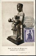56494 Spain, Maximum 31.12.1931 Monserrat, Monastery, Kloster, Madonna And Child Sculpture - Tarjetas Máxima