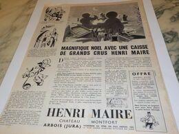ANCIENNE  PUBLICITE MAGNIFIQUE  NOEL VIN HENRI MAIRE  1951 - Alcohols