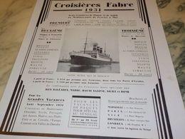 ANCIENNE PUBLICITE CROISIERE FABRE ETE 1930 - Boats