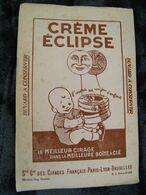 Buvard - Crème Eclipse - Le Meilleur Cirage Meilleure Boîte à Clef - Société Générale Des Cirages Français - TB (vp 6) - Schuhe