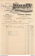 ALFRED PY ARMES QUINCAILLERIE A CLERMONT L'HERAULT............. FACTURE DE 191? - Ambachten
