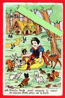 """CPM-Disney- N°18.."""" Blanche -Neige """" à Conquis Le Cœur De Tous Ses Petits Amis  Les Animaux De La Forêt. - Disney"""