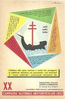"""8816"""" XX CAMPAGNA NAZIONALE ANTITUBERCOLARE 1957"""" -CARTOLINA POSTALE ORIGINALE NON SPEDITA - Health"""