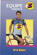 Cyclisme  - EQUIPE Z - Saison 91   Eric Boyer - Cycling