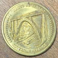 15 VIADUC DE GARABIT AUVERGNE AMMF MÉDAILLE SOUVENIR 45 MM JETON TOURISTIQUE MEDALS TOKENS COINS - Turistici
