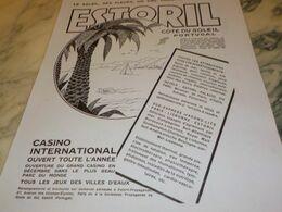 ANCIENNE PUBLICITE  LA COTE PORTUGAL ESTORIL 1930 - Publicités