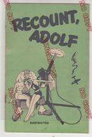 Recount Adolf Restricted Avion Aviation Humour Satyre USA Très Rare Livret De 48 Pages - 1939-45